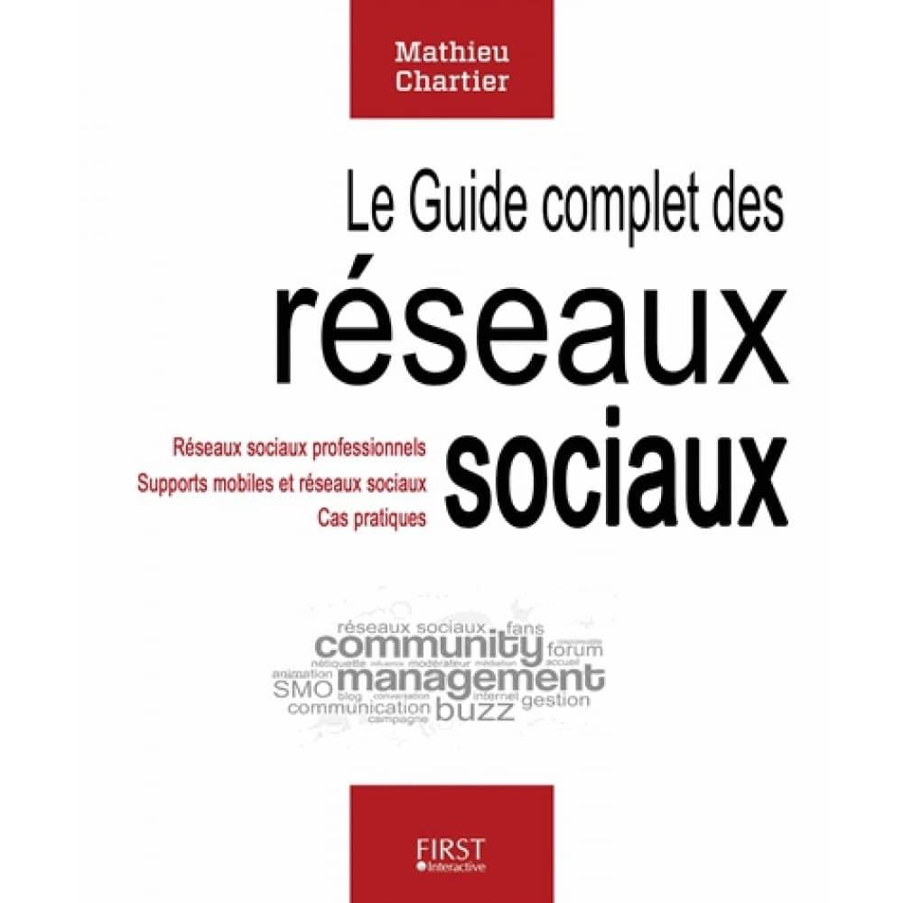 Le Guide complet des réseaux sociaux