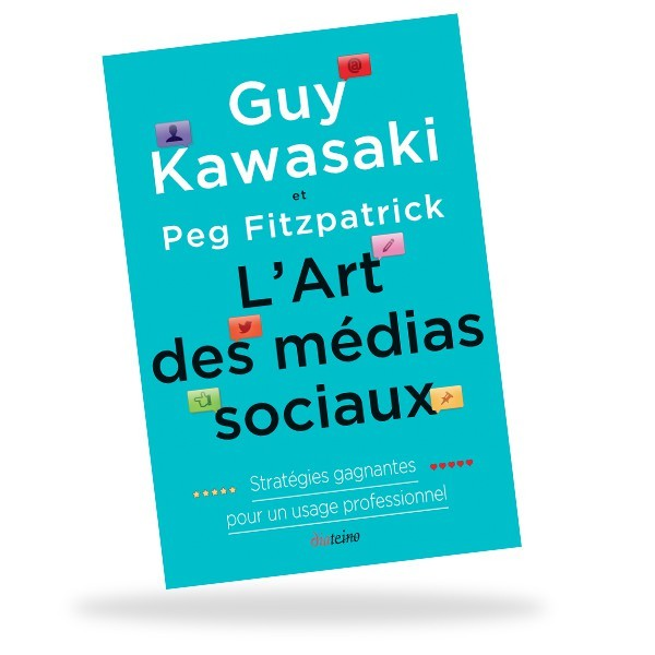 L'Art des médias sociaux Statrégies gagnantes pour un usage professionnel